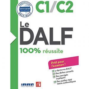 کتاب Le DALF 100% Réussite C1 C2