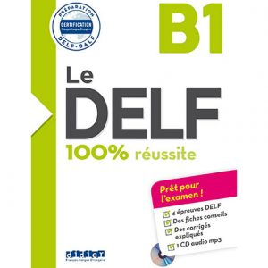کتاب Le Delf 100 Reussite B1