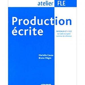 کتاب Production ecrite niveau C1 C2
