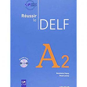 کتاب Reussir le DELF A2