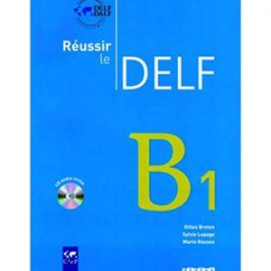 کتاب Reussir le DELF B1