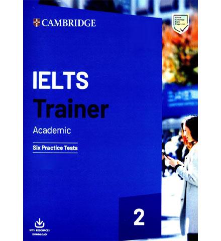 دانلود کتاب Cambridge IELTS Trainer 2 Academic