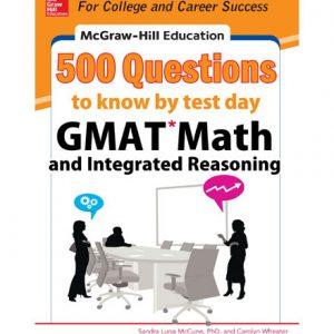 فایل کتاب McGraw-Hill Education 500 GMAT Math and Integrated Reasoning Questions to Know by Test Day