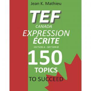 فایل کتاب TEF Canada Expression Ecrite 150 Topics