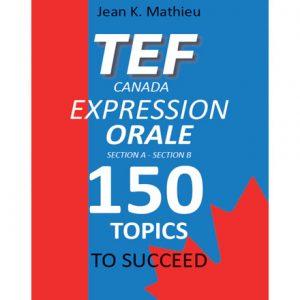 فایل کتاب TEFTEF Canada Expression Orale 150 Topic Canada Expression Orale 150 Topics