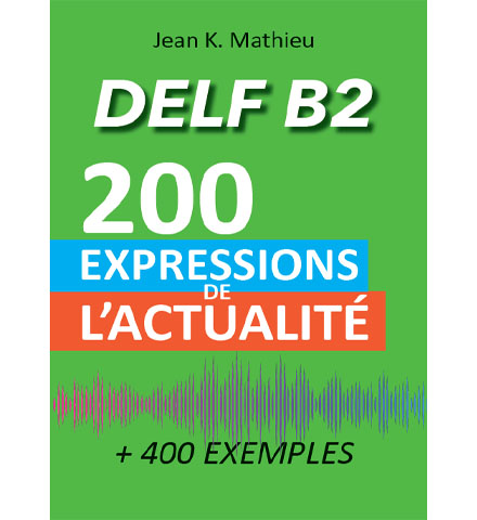 فایل کتاب DELF B2 - 200 Expressions de L'actualité