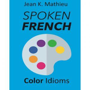 فایل کتاب Spoken French - Color Idioms