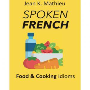 فایل کتاب Spoken French - Food Idioms